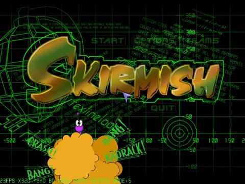 [Skirmish's title screen]